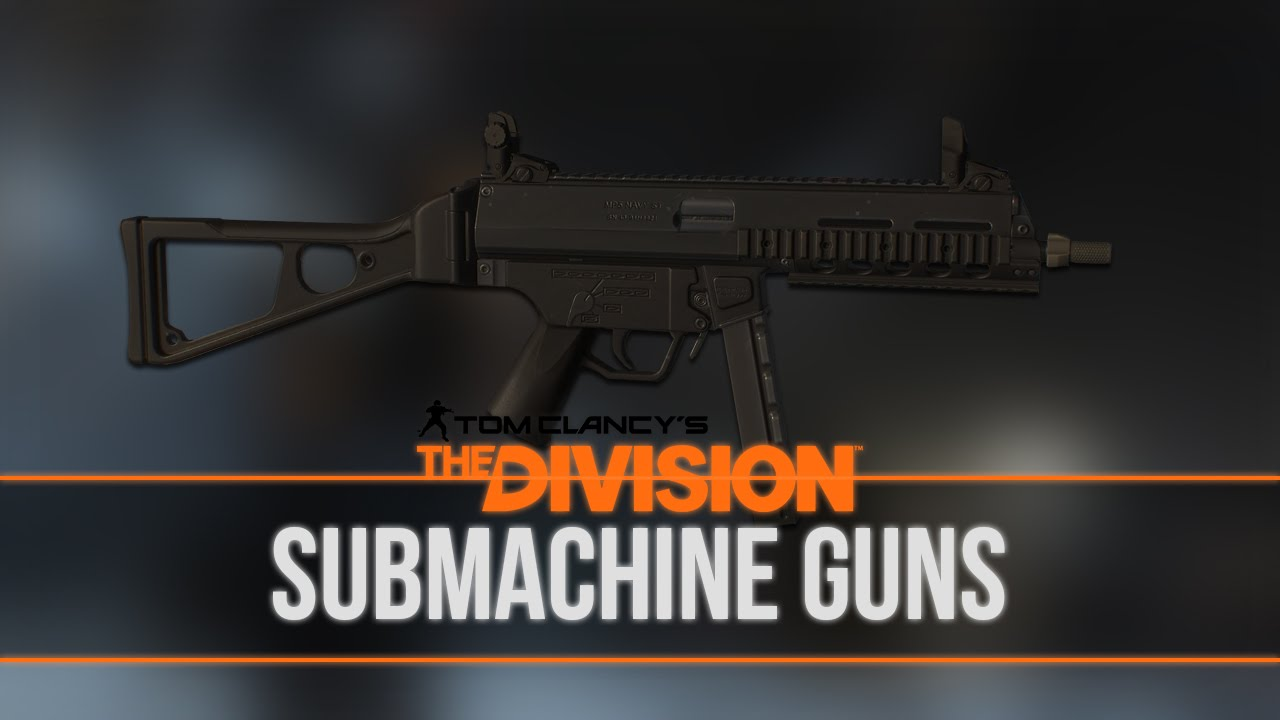 Submachine Guns | The Division Wiki | FANDOM powered by Wikia