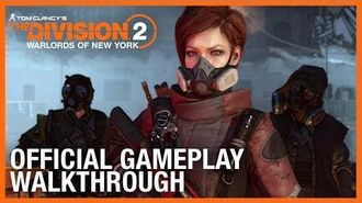 Tom Clancy's The Division 2 Warlords of New York Official Gameplay Walkthrough Ubisoft NA