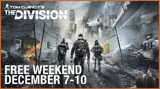Tom Clancy's The Division Free Weekend Trailer Ubisoft US