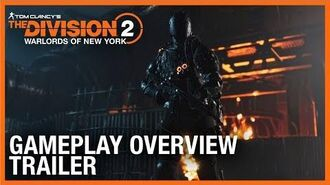 Tom Clancy's The Division 2 Warlords of New York Gameplay Overview Trailer Ubisoft NA