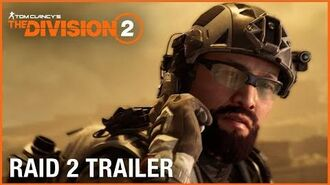 Tom Clancy's The Division 2 Raid Trailer Operation Iron Horse Ubisoft NA