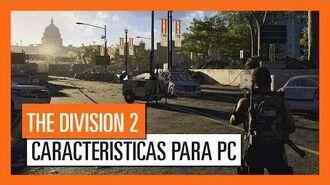 OFICIAL THE DIVISION 2 - CARACTERÍSTICAS PARA PC