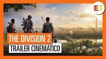 THE DIVISION 2 TRÁILER CINEMÁTICO (4K) OFICIAL - E3 2018