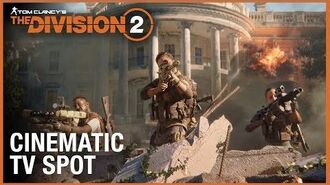 Tom Clancy's The Division 2- Official Cinematic TV Spot - Ubisoft -NA-
