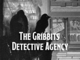 The Gribbits Detective Agency