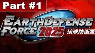 Earth Defense Force 2025 Walkthrough Mission 1 Reconvene
