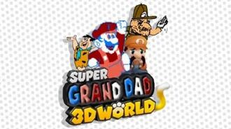 -Vinesauce- Super Grand Dad 3D World