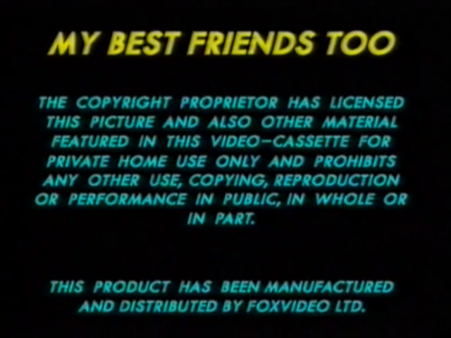 File:Fox Video UK Warning (1991) (My Best Friends Too).png