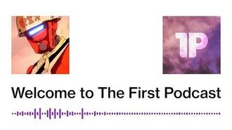 The First Podcast Theme (Welcome to The First Podcast)