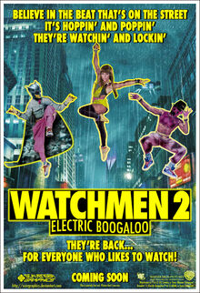 Watchmen 2 Electric Boogaloo by Scavgraphics