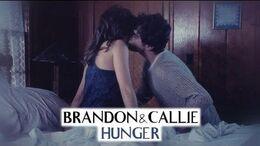 Brandon & Callie Hunger ( 3x09)