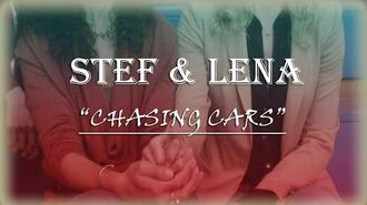 Stef and Lena Chasing Cars