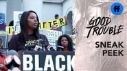 Good Trouble Season 1 Finale Sneak Peek Patrisse Cullors at the Protest Freeform