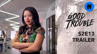 Good Trouble Season 2, Episode 13 Trailer Mariana Admits to Everything