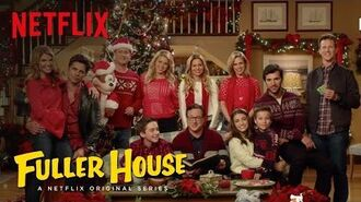 Fuller House 'Twas The Night Before Fuller Netflix