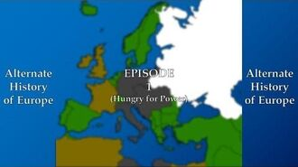Alternate History of Europe 1912-2017 - (1) - Hungry for Power