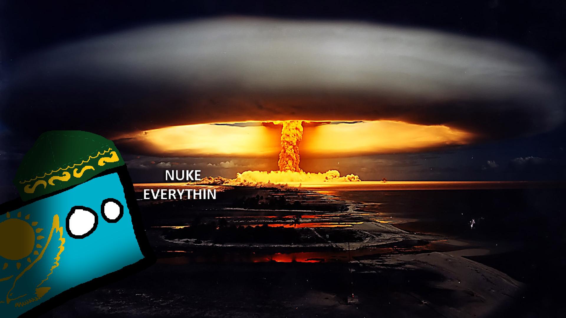 Nuke everythin.png