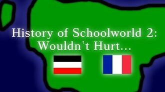 History of Schoolworld Remastered- Episode 2 - Wouldn't Hurt