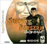 Sword of the Berserk - Gut's Rage