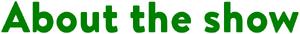 Abouttheshowgreen