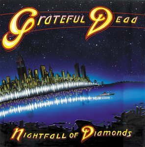 Nightfall Of Diamonds The Grateful Dead Wiki Fandom