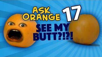 Annoying Orange - Ask Orange 17- See My Butt?!?!