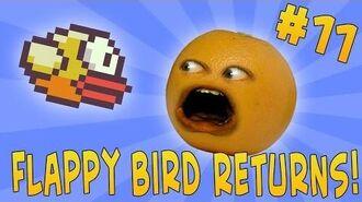Annoying Orange - Ask Orange -11- Flappy Bird Returns