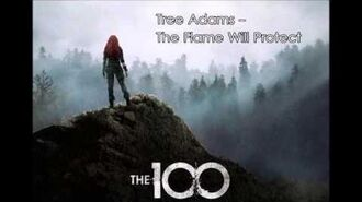 03 Tree Adams - The Flame Will Protect - The 100 Season 3 Soundtrack