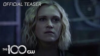 The 100 The Dying Of The Light Teaser The CW