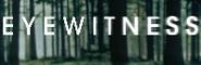 w:c:eyewitnesstv