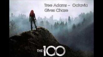 28 Tree Adams - Octavia Gives Chase - The 100 Season 3 Soundtrack