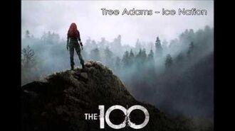 26 Tree Adams - Ice Nation - The 100 Season 3 Soundtrack