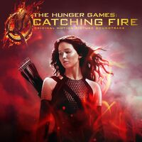 THG Catching Fire Original Motion Picture Soundtrack