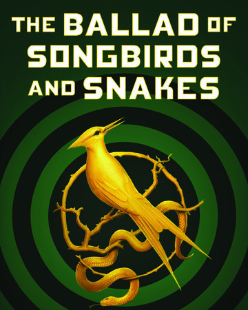 The Ballad of Songbirds and Snakes | The Hunger Games Wiki | Fandom