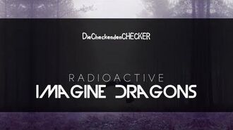 Imagine Dragons - Radioactive HQ