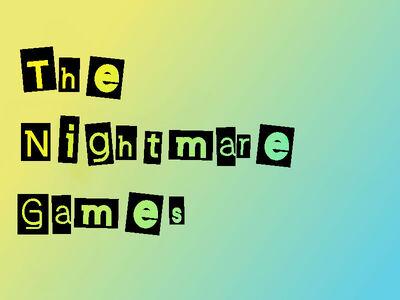 The Nightmare Ganes