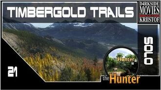 21 THE HUNTER - Timbergold trails - GRIZZLI ! (Gameplay FR 1080 60FPS)