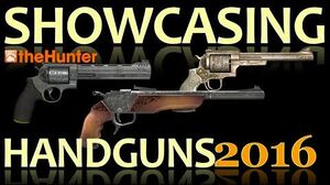 TheHunter Hunting Game - Showcasing Handguns 2016 (Animations, Sights & Sounds)