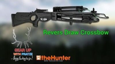 TheHunter 2016 - REVERSE DRAW CROSSBOW - gear up with Pratze