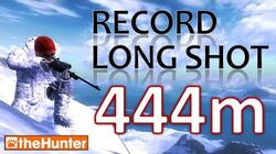 TheHunter Record Long Shot 444 Meters!