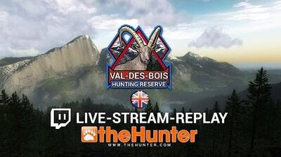 The Hunter 2015 Val-des-Bois Beta Exclusive Pre-Release Livestream