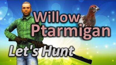 TheHunter - Let's Hunt WILLOW PTARMIGAN