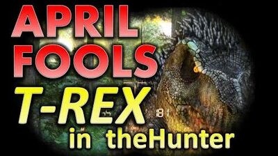 April Fools 2015 A T-REX in theHunter!