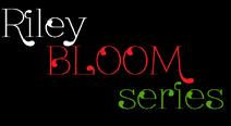Riley Bloom series