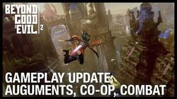 Beyond Good and Evil 2 New Gameplay Update - Augments, Vehicles, Co-Op, and Spyglass Ubisoft NA
