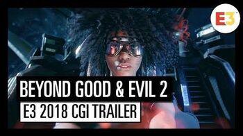 BEYOND GOOD & EVIL E3 2018 CINEMATIC TRAILER
