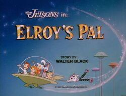 Elroy's pal title