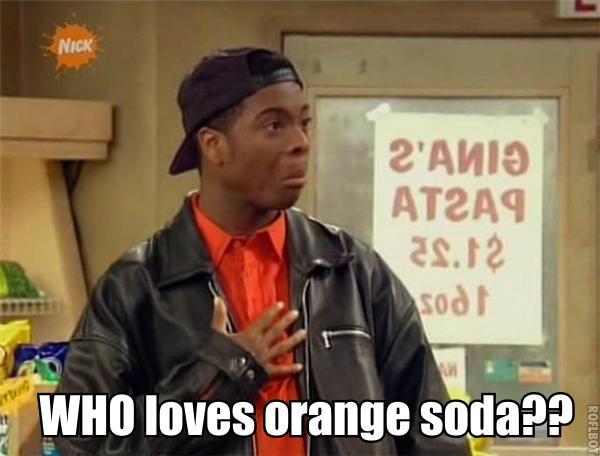 Image result for Kenan Loves orange soda