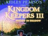 Kingdom Keepers III: Disney in Shadow