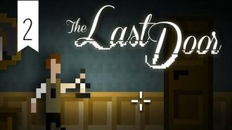 The Last Door Playwrite Chapter 5 Part 2